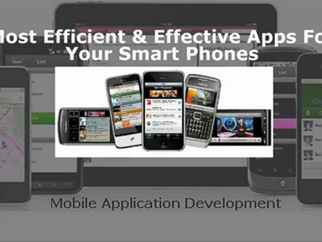 Most Efficient & Effective Apps For Your Smart Phones