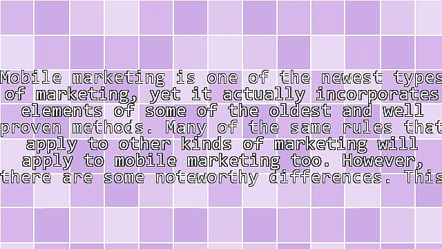 What You Should Know About Mobile Marketing
