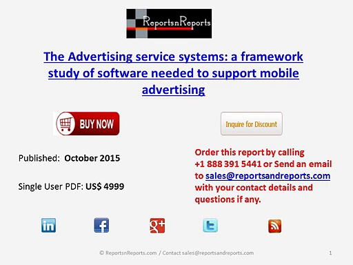 The Advertising service systems a framework study of software needed to support mobile advertising