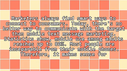 Seven Benefits Of Mobile Text Message Marketing
