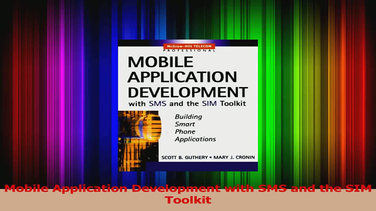 Mobile Application Development with SMS and the SIM Toolkit PDF