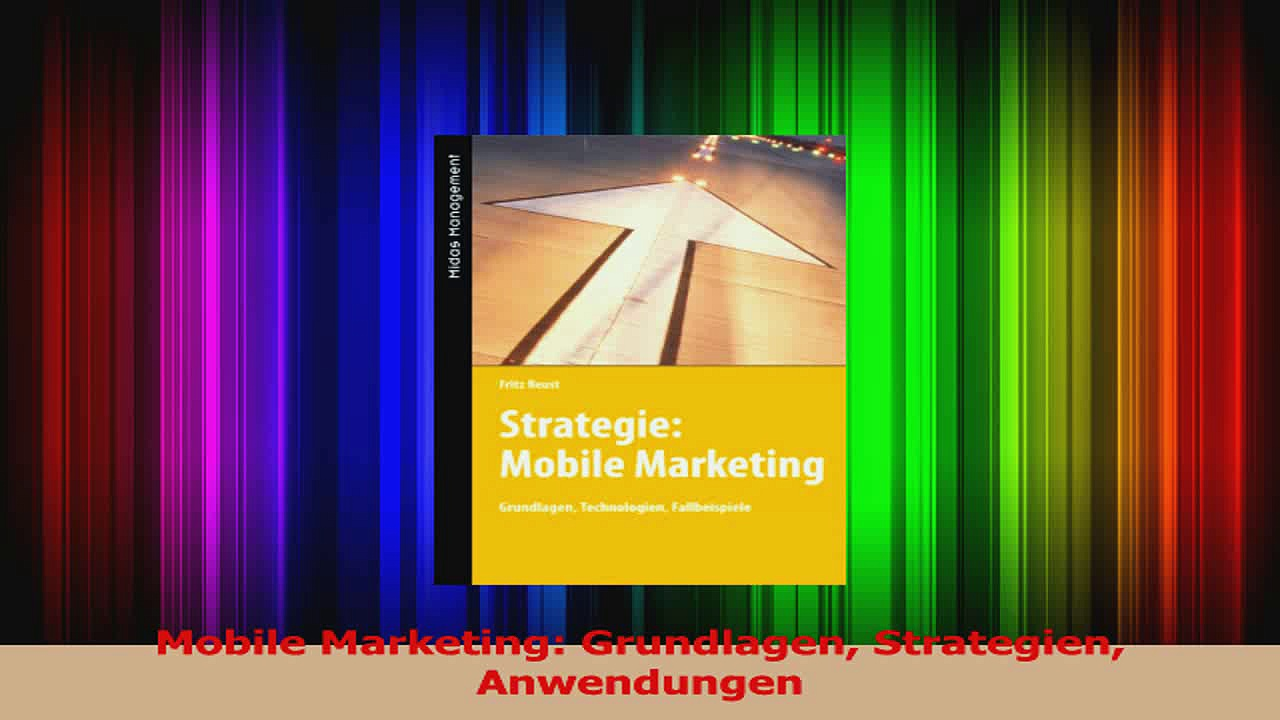Download  Mobile Marketing Grundlagen Strategien Anwendungen PDF Online