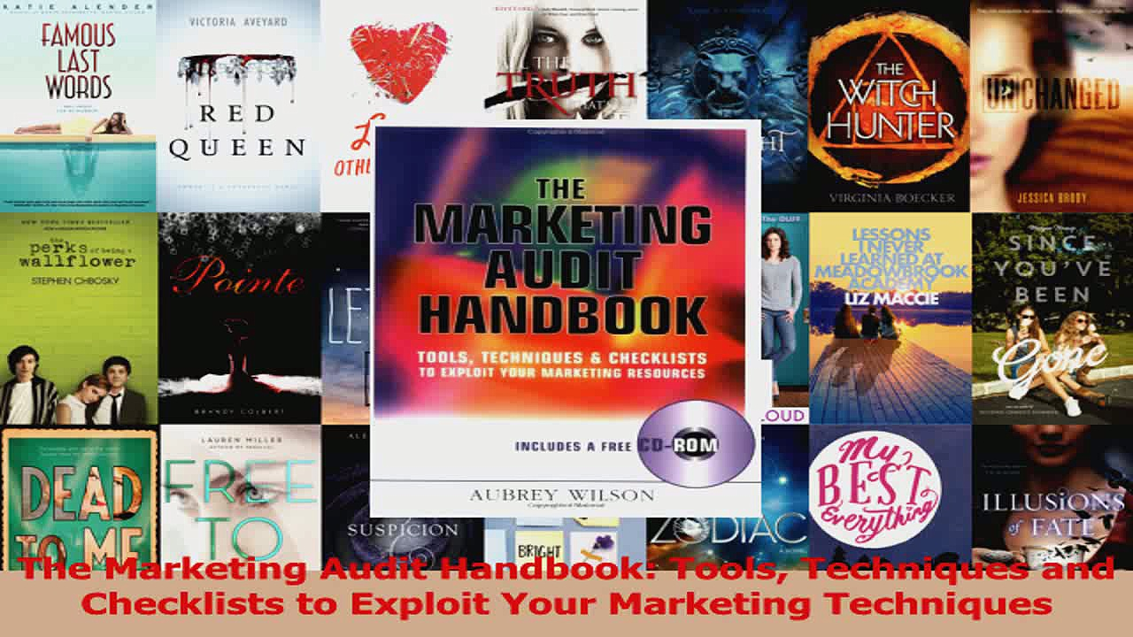PDF Download  The Marketing Audit Handbook Tools Techniques and Checklists to Exploit Your Marketing Read Full Ebook