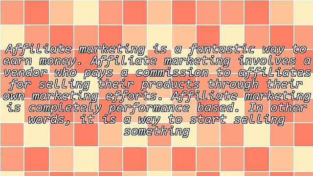 Affiliate Marketing: A Fantastic Way to Earn Money