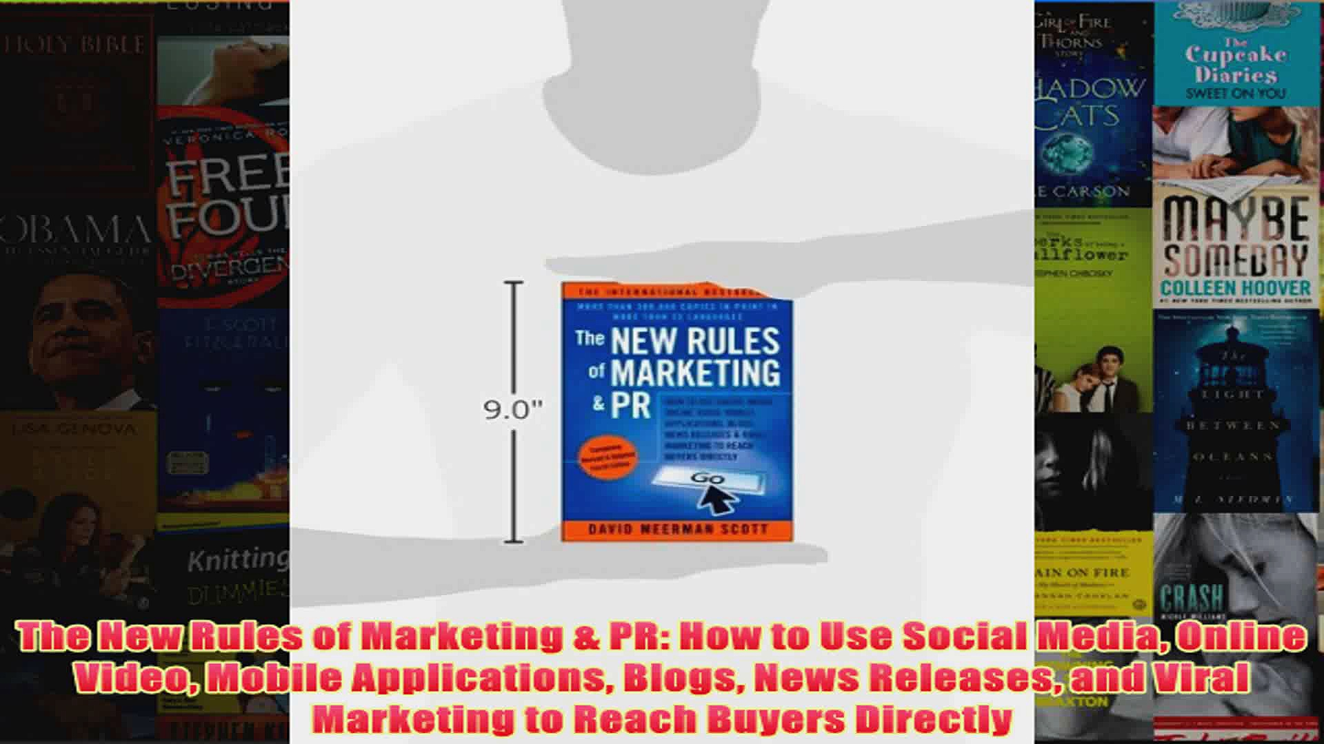 Download PDF  The New Rules of Marketing  PR How to Use Social Media Online Video Mobile Applications FULL FREE