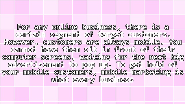 How to Target Customers Using Mobile Marketing