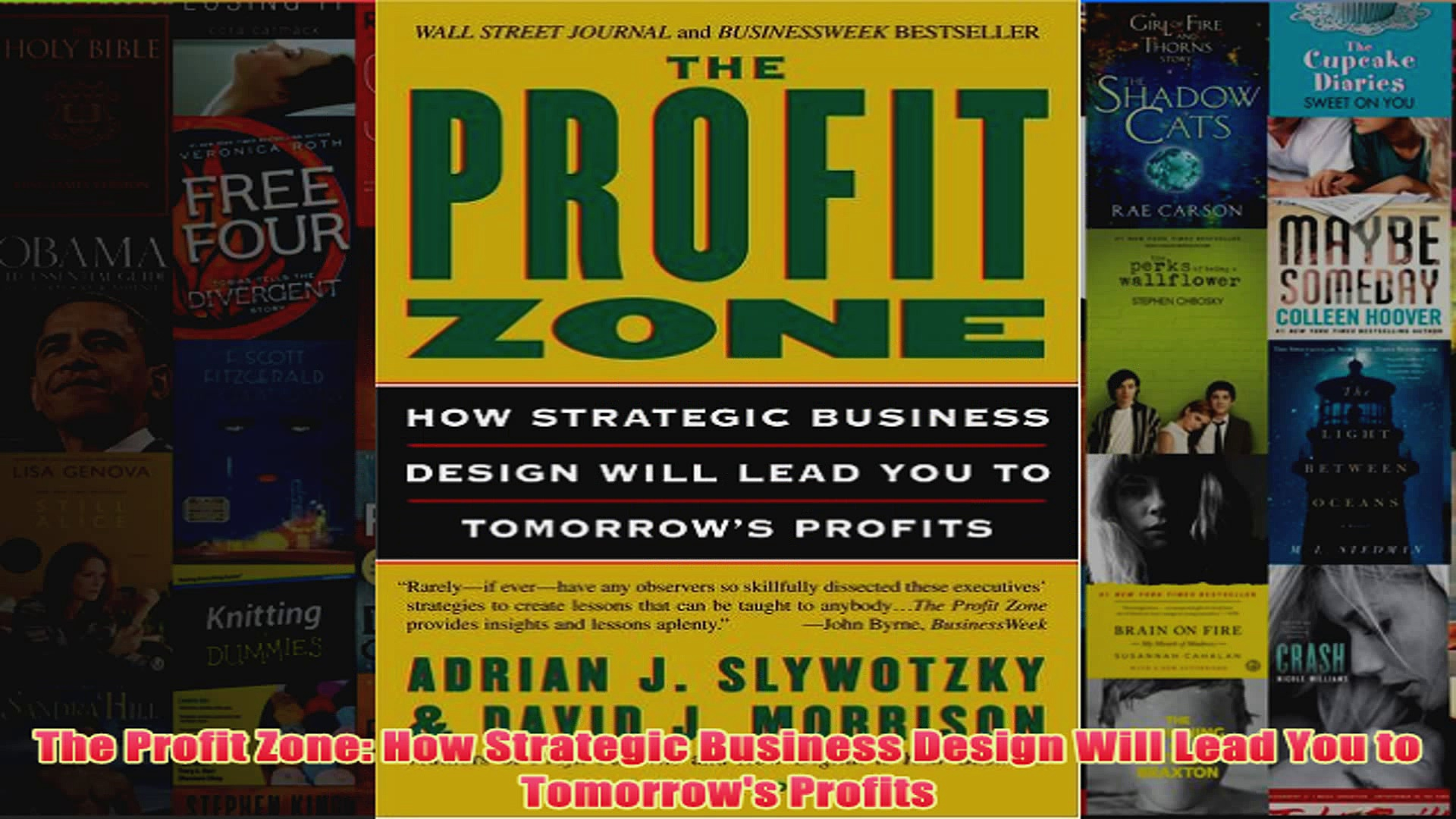Download PDF  The Profit Zone How Strategic Business Design Will Lead You to Tomorrows Profits FULL FREE