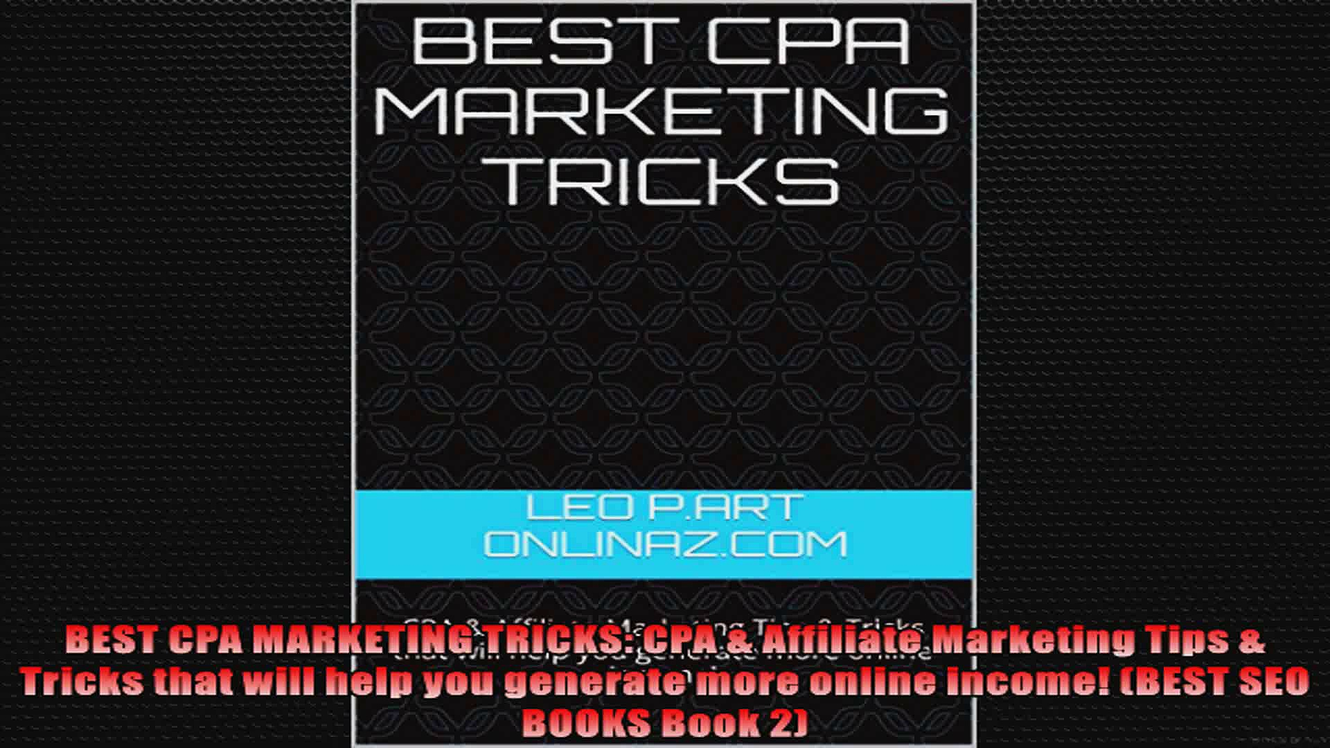 BEST CPA MARKETING TRICKS CPA  Affiliate Marketing Tips  Tricks that will help you