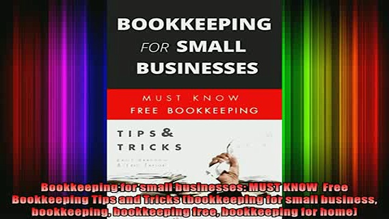 READ book  Bookkeeping for small businesses MUST KNOW  Free Bookkeeping Tips and Tricks bookkeeping  FREE BOOOK ONLINE