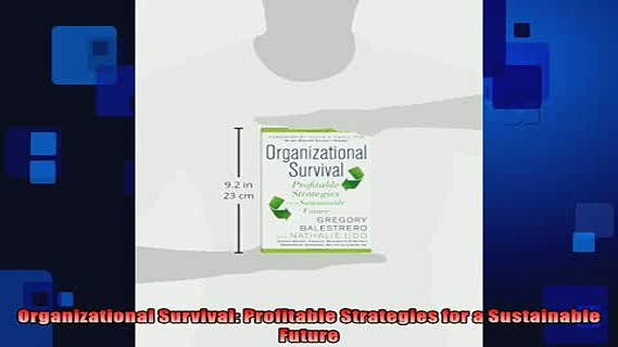 EBOOK ONLINE  Organizational Survival Profitable Strategies for a Sustainable Future READ ONLINE