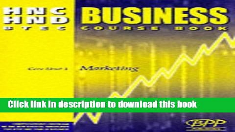 Download HNC/HND BTEC Core Unit 1 Marketing: Business Course Book (HNC HND business)  Ebook Online