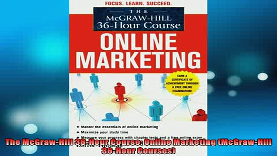 FREE PDF  The McGrawHill 36Hour Course Online Marketing McGrawHill 36Hour Courses  DOWNLOAD ONLINE