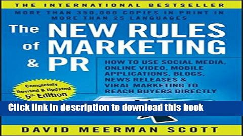 [Read PDF] The New Rules of Marketing and PR: How to Use Social Media, Online Video, Mobile