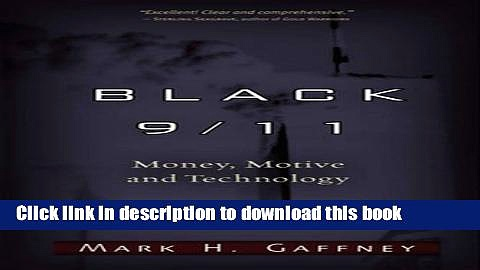Download Black 9/11: Money, Motive and Technology PDF Free
