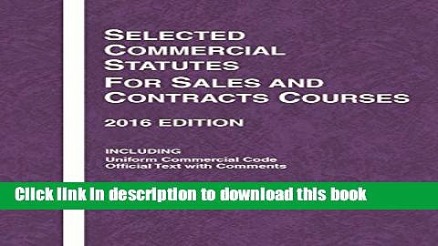 [PDF] Selected Commercial Statutes for Sales and Contracts Courses (Selected Statutes) Popular