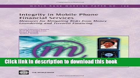 [PDF] Integrity in Mobile Phone Financial Services: Measures for Mitigating Risks from Money