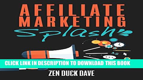 [PDF] Affiliate Marketing Splash: How to Build Affiliate Sites that Rank (and bank): Internet
