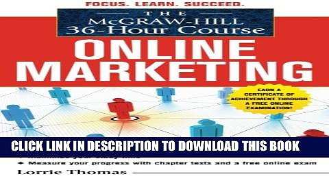 [PDF] The McGraw-Hill 36-Hour Course: Online Marketing (McGraw-Hill 36-Hour Courses) Full Colection