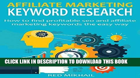 [PDF] Affiliate Marketing Keyword Research: How to find profitable seo and affiliate marketing