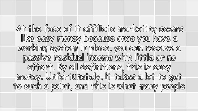 Do Not Believe Affiliate Marketing Is Easy Money