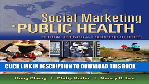 [PDF] Social Marketing For Public Health: Global Trends And Success Stories Full Online