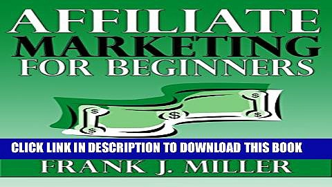[PDF] Affiliate Marketing For Beginners – Learn Everything About How You Can Make Passive Income