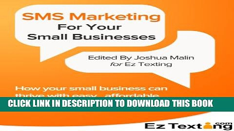 [PDF] SMS Marketing For Small Businesses: How your small business can thrive with easy, affordable