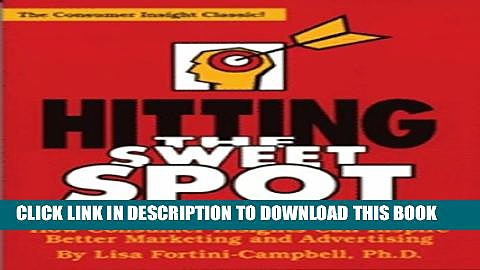 [PDF] Hitting the Sweet Spot: How Consumer Insights Can Inspire Better Marketing and Advertising