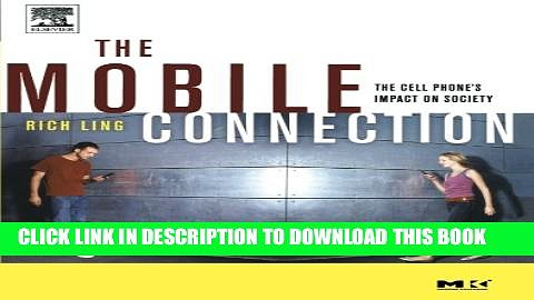 [PDF] The Mobile Connection: The Cell Phone s Impact on Society (Interactive Technologies) Popular