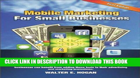 [New] PDF Mobile Marketing for Small Businesses Free Read