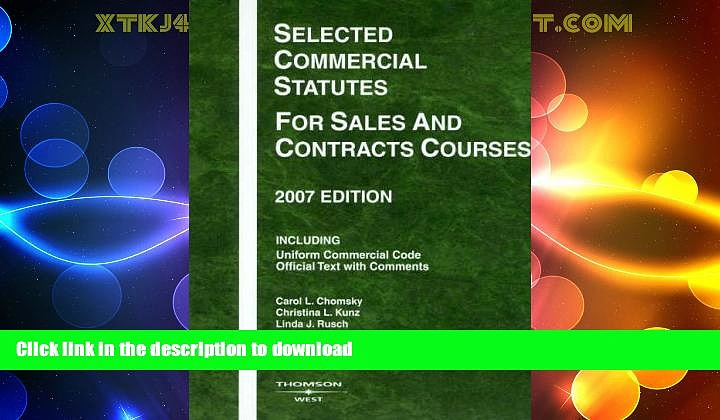 FAVORITE BOOK  Selected Commercial Statutes for Sales and Contracts Courses, 2007 Edition
