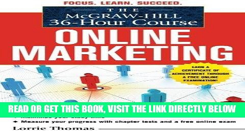 [PDF] FREE The McGraw-Hill 36-Hour Course: Online Marketing (McGraw-Hill 36-Hour Courses) [Read]