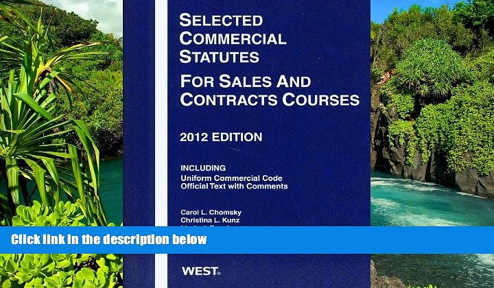 READ FULL  Selected Commercial Statutes For Sales and Contracts Courses, 2012  Premium PDF Full
