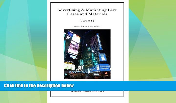 Must Have PDF  Advertising and Marketing Law: Cases and Materials (Volume 1)  Best Seller Books