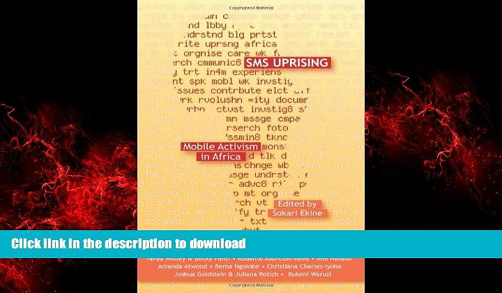 liberty book  SMS Uprising: Mobile Activism in Africa online pdf