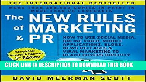 [PDF] FREE The New Rules of Marketing and PR: How to Use Social Media, Online Video, Mobile