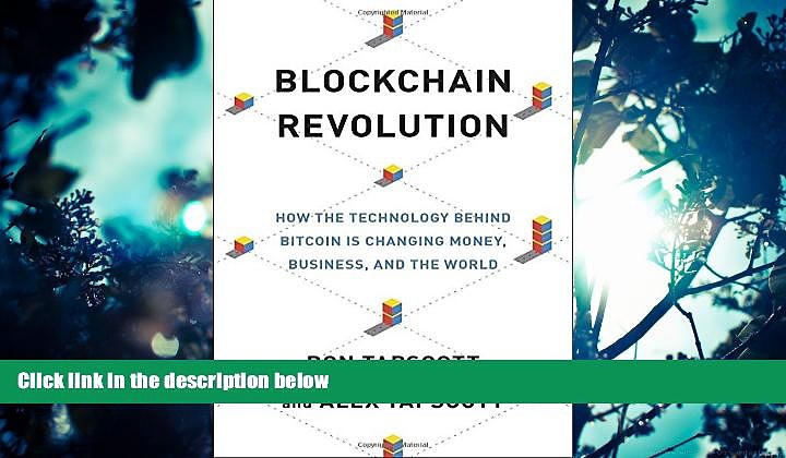 READ book  Blockchain Revolution: How the Technology Behind Bitcoin Is Changing Money, Business,