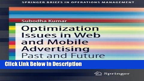 [PDF] Optimization Issues in Web and Mobile Advertising: Past and Future Trends (SpringerBriefs in