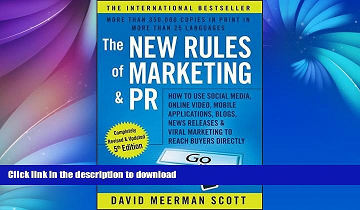 EBOOK ONLINE  The New Rules of Marketing and PR: How to Use Social Media, Online Video, Mobile