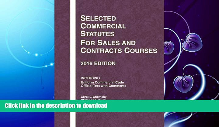 READ BOOK  Selected Commercial Statutes for Sales and Contracts Courses (Selected Statutes)  PDF