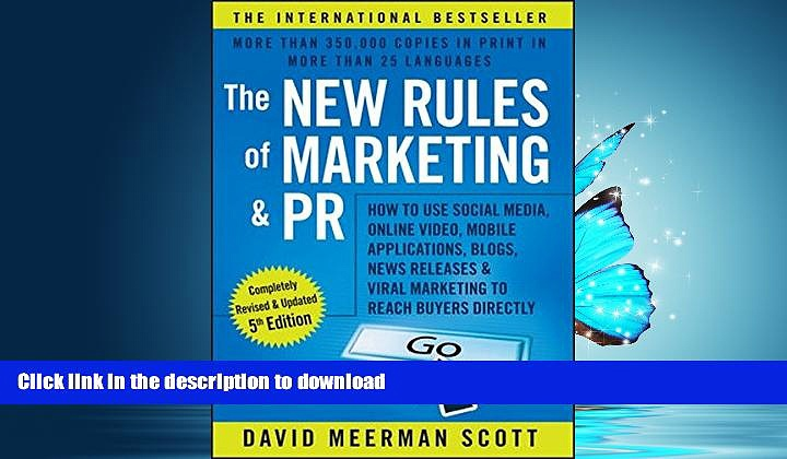 PDF ONLINE The New Rules of Marketing and PR: How to Use Social Media, Online Video, Mobile
