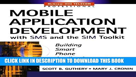 [READ] Online Mobile Application Development with SMS and the SIM Toolkit PDF Download