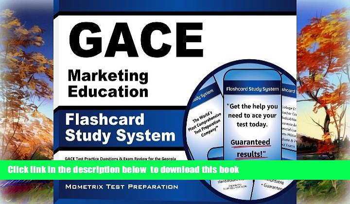 PDF [FREE] DOWNLOAD  GACE Marketing Education Flashcard Study System: GACE Test Practice
