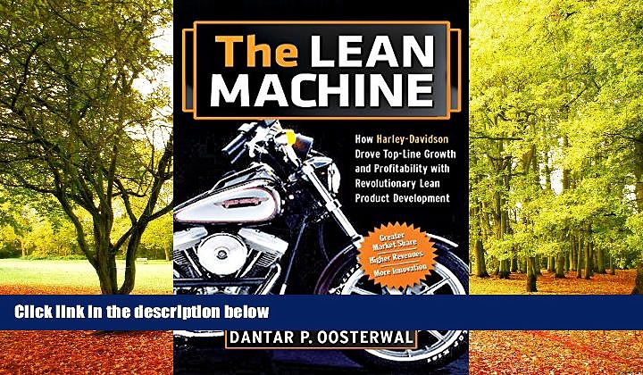 PDF [FREE] DOWNLOAD  The Lean Machine: How Harley-Davidson Drove Top-Line Growth and Profitability