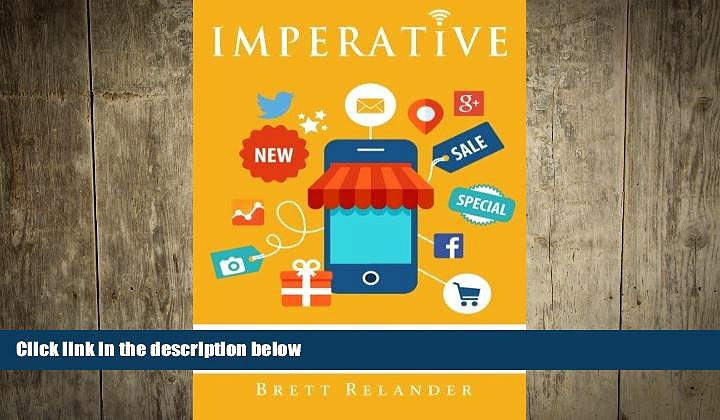 FREE PDF  Imperative: How any business can quickly and easily leverage mobile marketing for