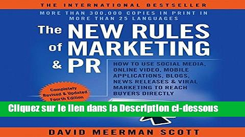 Télécharger Epub The New Rules of Marketing   Pr: How to Use Social Media, Online Video, Mobile