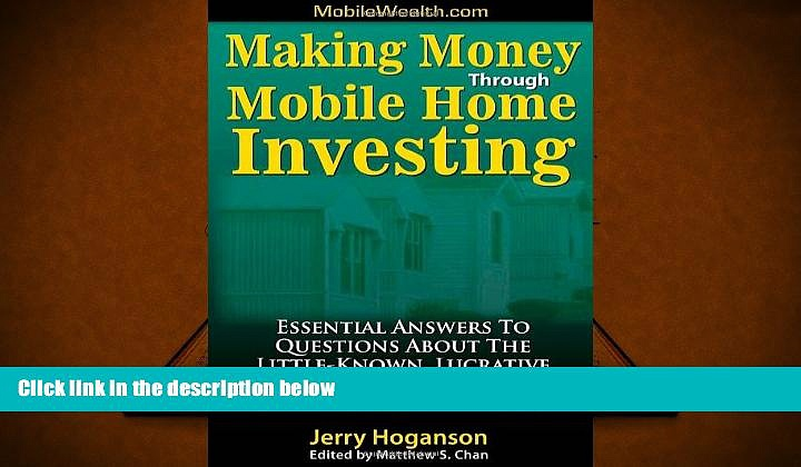 Download  Making Money Through Mobile Home Investing: Essential Answers to Questions About the