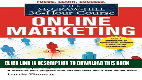 [PDF] The McGraw-Hill 36-Hour Course: Online Marketing (McGraw-Hill 36-Hour Courses) Popular