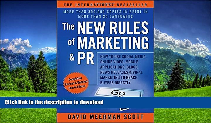 GET PDF  The New Rules of Marketing   PR: How to Use Social Media, Online Video, Mobile