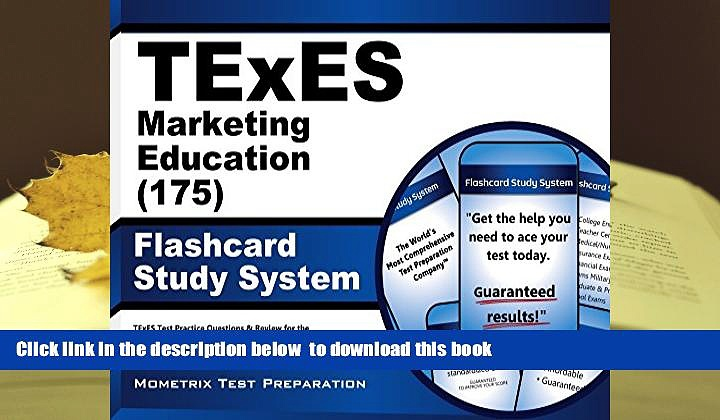 PDF [FREE] DOWNLOAD  TExES Marketing Education 8-12 (175) Flashcard Study System: TExES Test